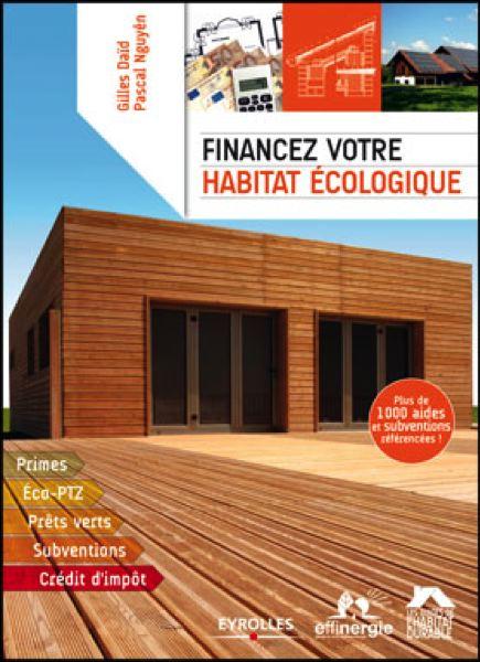 Batijournal guide de financement d 39 une maison cologique for Financement agrandissement maison