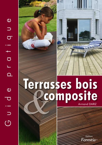 Batijournal Guide Pratique Terrasse Bois Et Composite