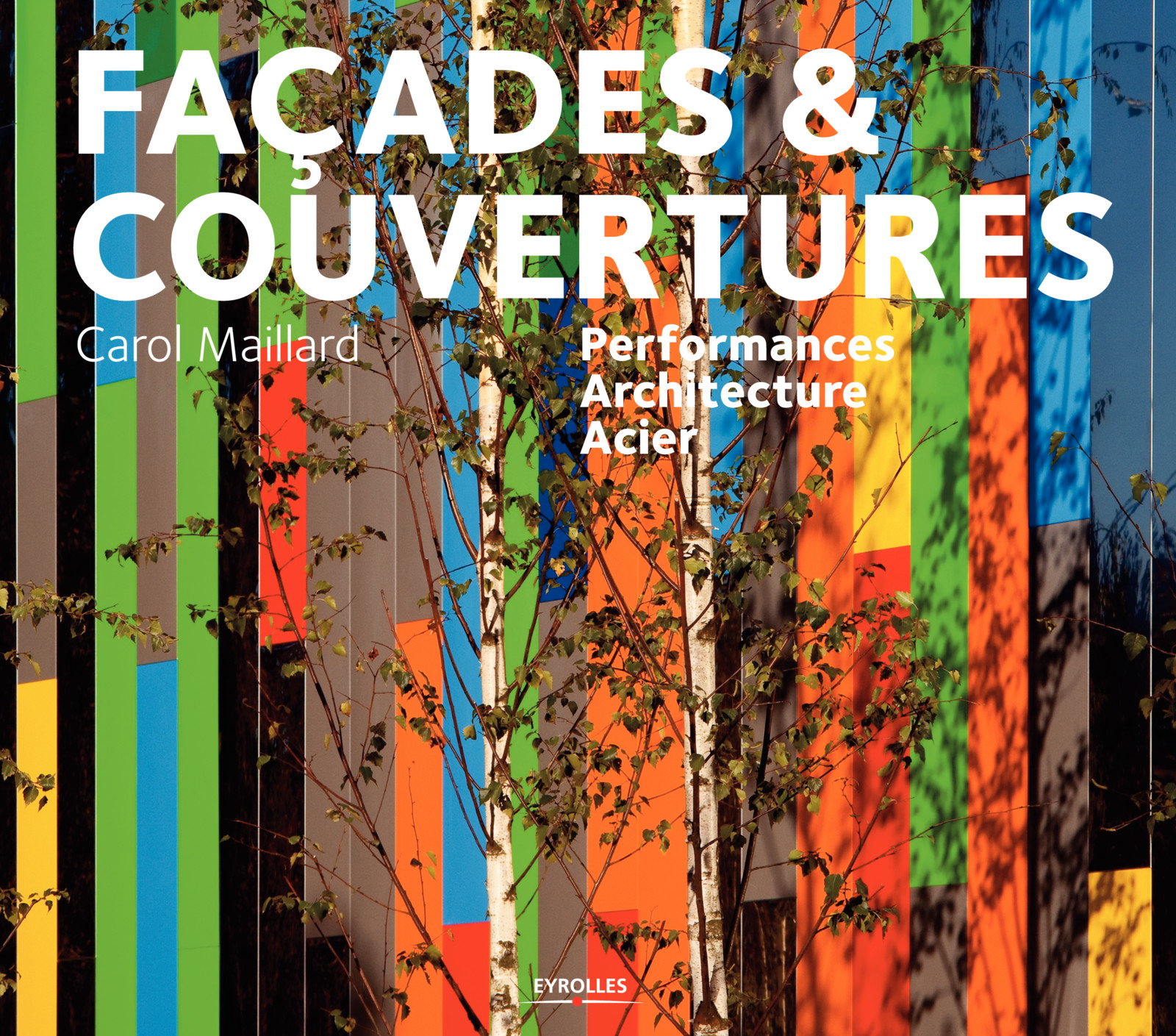 façades, couvertures, acier