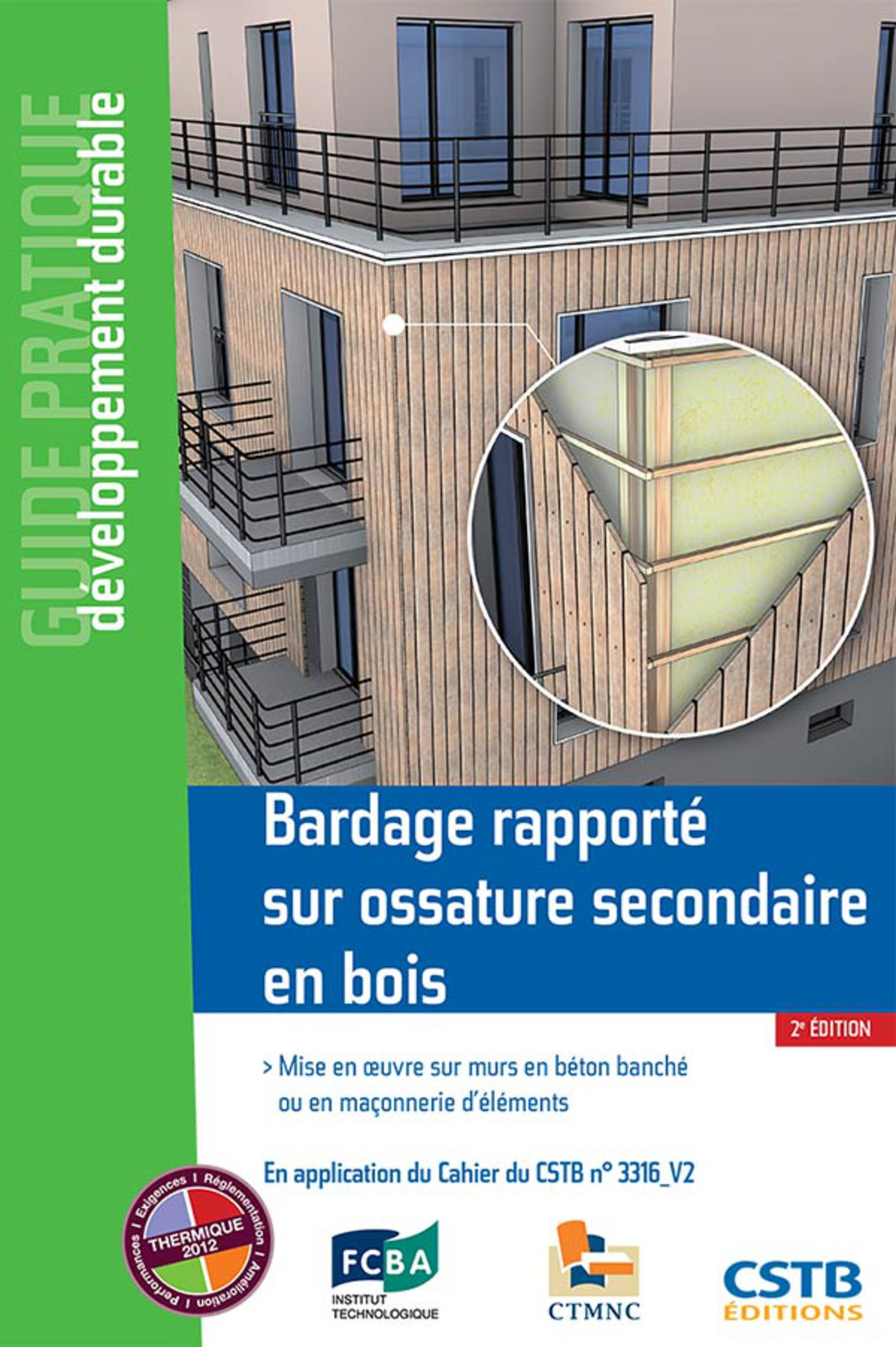 Bardage rapporté sur ossature secondaire en bois 2e édition