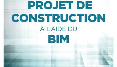projet de construction à l'aide du bim