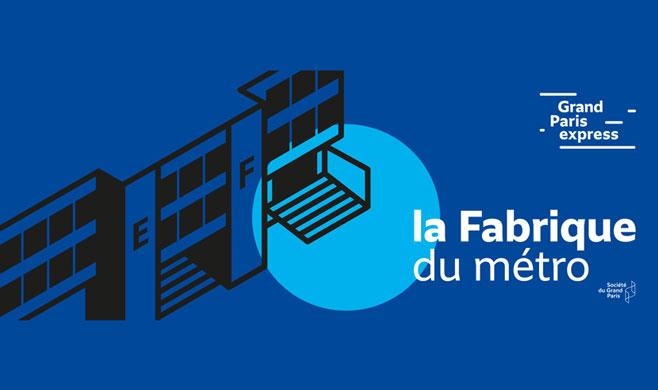 la Fabrique du métro : ouverture des portes le samedi 15 septembre 2018