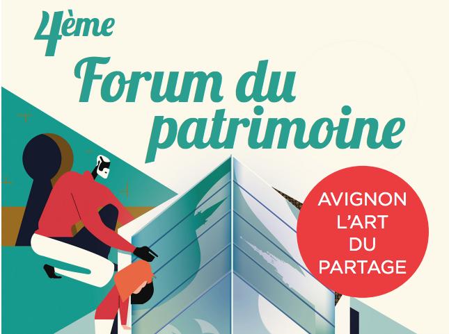 Forum du patrimoine 2018 : 4ème édition à Avignon