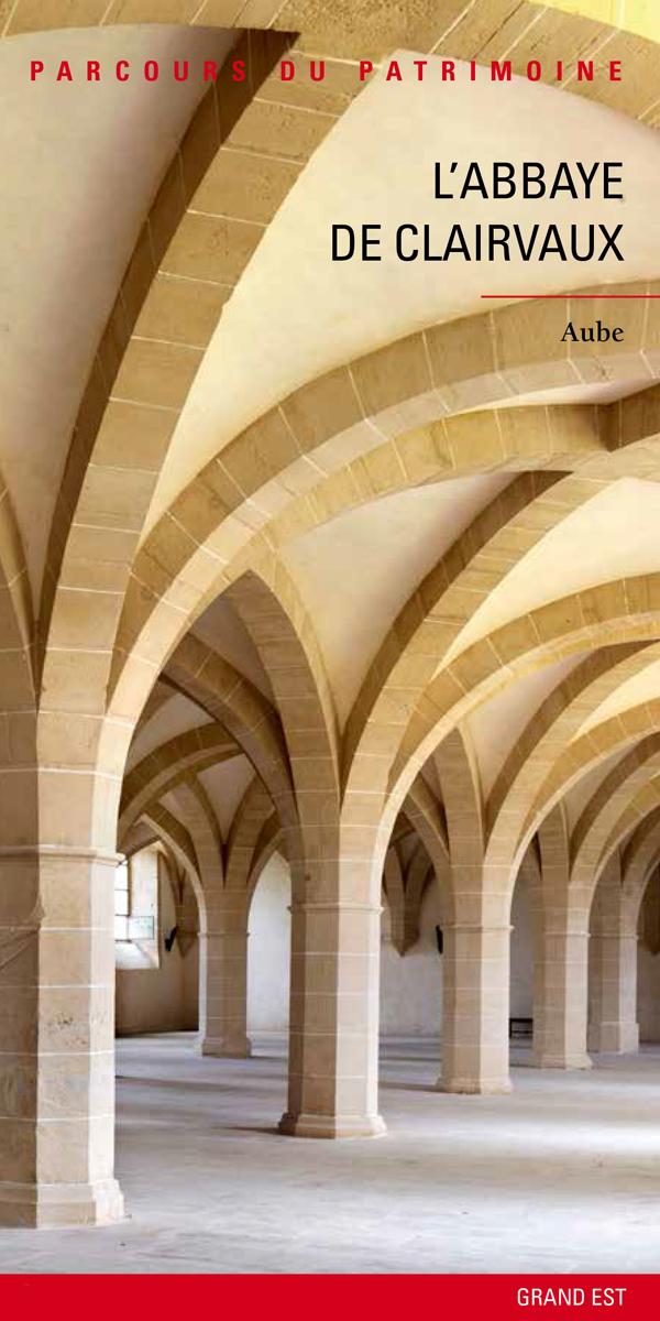 Lecture : L'abbaye de Clairvaux