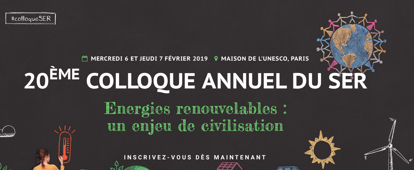 Colloque du SER : « Energies renouvelables : un enjeu de civilisation »